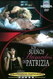 Película porno Los sueños húmedos de Patrizia 1981 Español XXX Gratis
