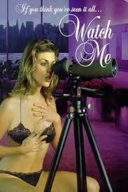 Película porno Mirada prohibida Watch me 1995 Español XXX Gratis