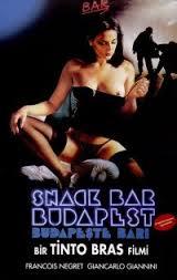 Película porno Tinto Brass: Snack Bar Budapest 1988 Sub Español XXX Gratis