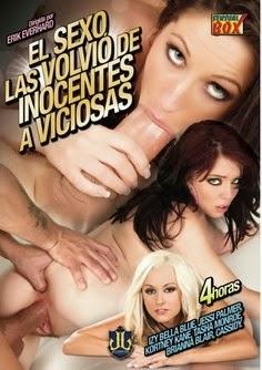 Película porno El sexo las volvio de inocentes a viciosas 2011 XXX Gratis