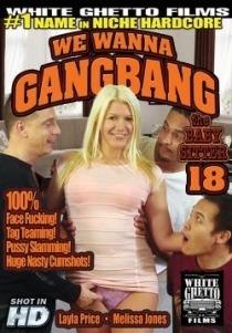 Película porno We Wanna Gangbang The Baby Sitter 18 2015 XXX Gratis