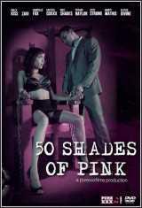 Película porno 50 Shades of Pink 2015 XXX Gratis