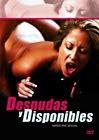 Película porno Desnudas y Disponibles 2010 Sub Español XXX Gratis