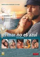 Película porno El Mar No Es Azul 2005 Español XXX Gratis