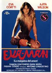 Película porno Eva-Man, La Maquina del Amor 1980 Español XXX Gratis