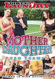 Mother Daughter Tag Teams 3 (2015)
