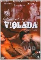 Película porno Seducida y Violada 2006 Español XXX Gratis