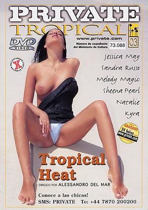 Película porno Private Tropical 03 – Tropical Heat XXX Gratis