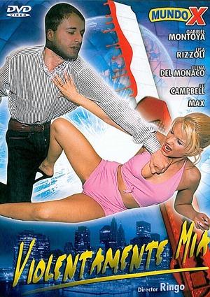 Película porno Violentamente mía XXX Gratis