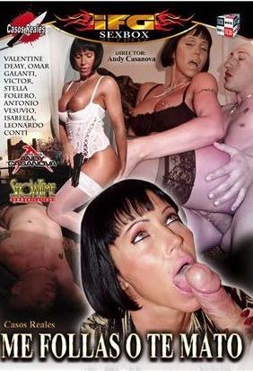 Película porno Me follas o te mato XXX Gratis