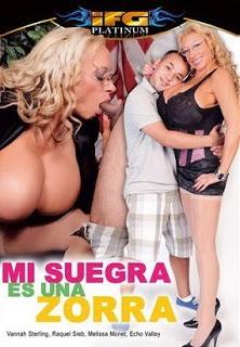 Película porno Mi suegra es una zorra 2009 Español XXX Gratis