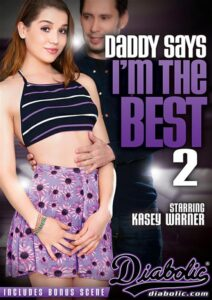 Película porno Daddy Says I'm The Best 2 XXX Gratis