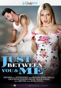 Película porno Just Between You And Me XXX Gratis