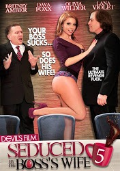 Película porno Seduced by the boss's wife 5 2015 Español XXX Gratis