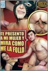Te-presento-a-mi-mujer-y-mira-como-me-la-follo-xXx-2010-Español