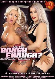 Película porno Are You Rough Enough 2016 XXX Gratis
