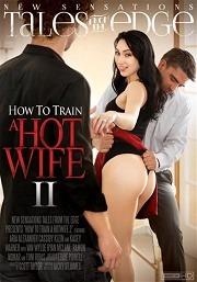 Película porno How To Train A Hotwife 2 (2016) XXX Gratis