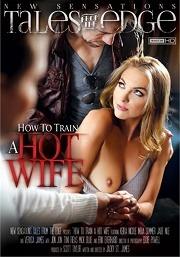 Película porno How To Train A Hotwife 2015 XXX Gratis