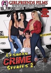 Película porno Lesbian Crime Stories 2 (2016) XXX Gratis
