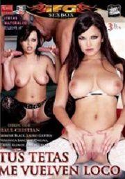 Película porno Tus tetas me vuelven loco 2008 Español XXX Gratis