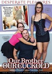 Película porno Our Brother Our Cuckold 2016 XXX Gratis