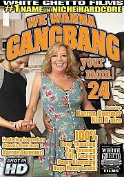 Película porno We Wanna Gangbang Your Mom 24 (2015) XXX Gratis