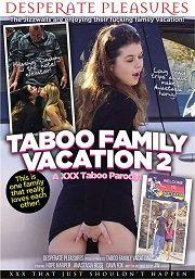 Película porno Taboo Family Vacation 2: A XXX Taboo Parody 2016 XXX Gratis