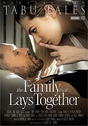 Película porno The Family That Lays Together 2013 XXX Gratis