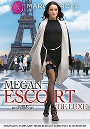 Película porno Megan, Escorte de Luxe 2016 XXX Gratis