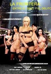 La frontera entre el sexo y el delito (2010) XXX