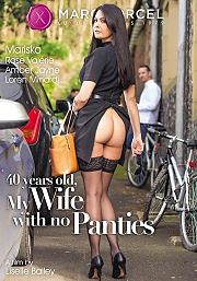 40 years old, My Wife With no Panties (2017)