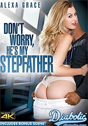 Don't Worry, Hes My Stepfather (2017)