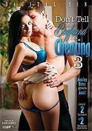 Don't Tell My Boyfriend I'm Cheating 3 (2015)