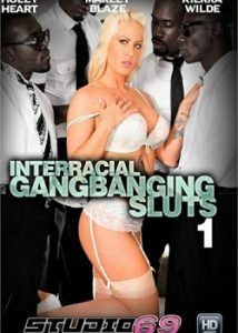 Interracial Gangbanging Sluts