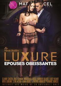 Película porno Luxure Epouses Obeissantes (2016) XXX Gratis