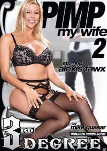 Película porno Pimp My Wife 2 (2016) XXX Gratis