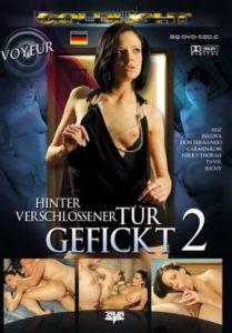 Película porno Hinter Verschlossener Tur Gefickt 2 (2010) XXX Gratis