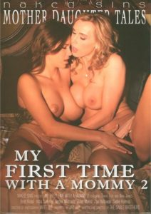 Película porno My First Time With A Mommy 2 (2015) XXX Gratis