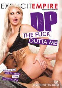 Película porno DP The Fuck Outta Me (2020) XXX Gratis