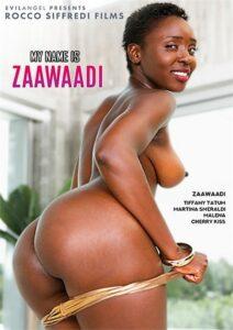 Película porno My Name Is Zaawaadi (2020) XXX Gratis