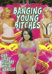 Película porno Banging Young Bitches (2009) XXX Gratis