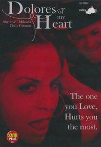 Película porno Dolores of My Heart (2007) XXX Gratis