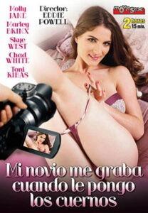 Película porno Mi novio me graba cuando le pongo los cuernos XXX Gratis
