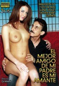 Película porno El mejor amigo de mi padre es mi amante XXX Gratis