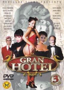 Película porno Gran hotel XXX Gratis