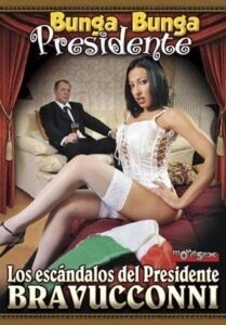 Película porno Los Escándalos del presidente Bravucconni XXX Gratis