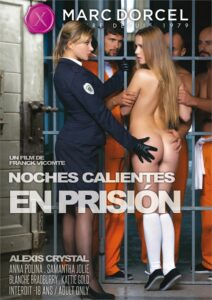 Película porno Noches calientes en prisión XXX Gratis