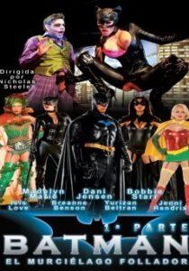 Película porno Batman, el murciélago follador Parte 1 XXX Gratis