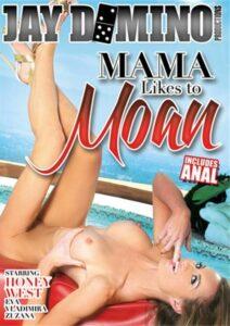 Película porno Mama Likes To Moan (2015) XXX Gratis