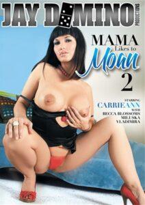 Película porno Mama Likes To Moan 2 (2015) XXX Gratis